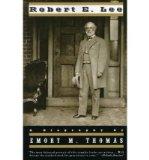 Portada de [(ROBERT E.LEE: A BIOGRAPHY)] [BY: EMORY M. THOMAS]