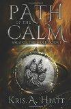 Portada de PATH OF THE CALM: VOLUME 1 (SAGA OF THE WOLF)