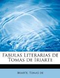 Portada de FABULAS LITERARIAS DE TOMAS DE IRIARTE