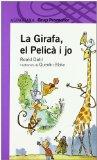 Portada de LA GIRAFA, EL PELICA I JO (2ª ED. 2ª IMPR.)