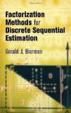 Portada de FACTORIZATION METHODS FOR DISCRETE SEQUENTIAL ESTIMATION