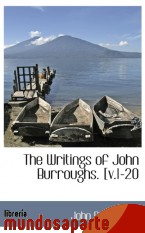 Portada de THE WRITINGS OF JOHN BURROUGHS. [V.1-20