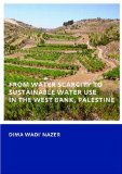 Portada de FROM WATER SCARCITY TO SUSTAINABLE WATER USE IN THE WEST BANK, PALESTINE
