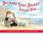 Portada de [(BECAUSE YOUR DADDY LOVES YOU)] [AUTHOR: ANDREW CLEMENTS] PUBLISHED ON (MAY, 2009)