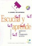 Portada de ESCUCHA Y APRENDE + CD (ESPANOL POR DESTREZAS)