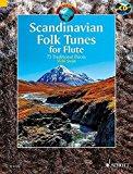 Portada de SCANDINAVIAN FOLK TUNES FOR FLUTE: 73 TRADITIONAL PIECES BOOK/CD (SCHOTT WORLD MUSIC) BY VARIOUS (2015-12-14)