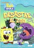Portada de BOB ESPONJA: DESASTRE AL ZOO (NOVEL·LES INFANTILS)
