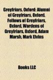 Portada de GREYFRIARS, OXFORD: ALUMNI OF GREYFRIARS
