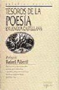 TESOROS DE LA POESIA EN LENGUA CASTELLANA