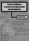 Portada de TEORÍA Y PROBLEMAS RESUELTOS EN PROGRMACIÓN CONTROL NUMÉRICO