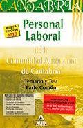 Portada de PERSONAL LABORAL DE LA COMUNIDAD AUTONOMA DE CANTABRIA. TEMARIO YTEST PARTE COMUN