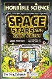Portada de HORRIBLE SCIENCE SPACE STARS AND SLIMY ALIENS