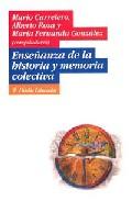 Portada de ENSEÑANZA DE LA HISTORIA Y MEMORIA COLECTIVA