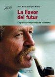 Portada de LA LLAVOR DEL FUTUR: L AGRICULTURA EXPLICADA ALS CIUTADANS