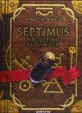 Portada de SEPTIMUS Y EL ULTIMO ALQUIMISTA