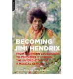 Portada de [(BECOMING JIMI HENDRIX: FROM SOUTHERN CROSSROADS TO PSYCHEDELIC LONDON, THE UNTOLD STORY OF A MUSICAL GENIUS)] [BY: STEVEN ROBY]