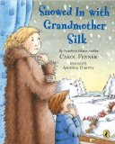 Portada de SNOWED IN WITH GRANDMOTHER SILK BY FENNER, CAROL (2005) PAPERBACK