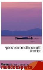 Portada de SPEECH ON CONCILIATION WITH AMERICA