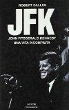 Portada de JFK. JOHN FITZGERALD KENNEDY, UNA VITA INCOMPIUTA (LE SCIE)