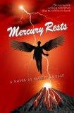 Portada de MERCURY RESTS (BOOK THREE OF THE MERCURY SERIES)