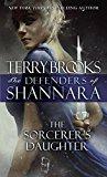 Portada de THE SORCERER'S DAUGHTER (THE DEFENDERS OF SHANNARA)