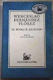 Portada de BOSQUE ANIMADO, EL (LECT.RECOMENDADA) (NUEVO AUSTRAL RECOMENDADO)
