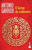 Portada de EL LECTOR DE CADÁVERES BY ANTONIO GARRIDO (2012-05-01)