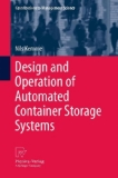 Portada de DESIGN AND OPERATION OF AUTOMATED CONTAINER STORAGE SYSTEMS