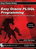 Portada de EASY ORACLE PL/SQL PROGRAMMING: GET STARTED FAST WITH WORKING PL/SQL CODE EXAMPLES BY JOHN GARMANY (2006-03-01)