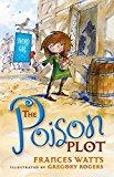Portada de THE POISON PLOT (SWORD GIRL) BY FRANCES WATTS (12-MAR-2015) PAPERBACK