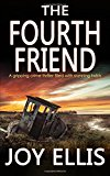 Portada de THE FOURTH FRIEND A GRIPPING CRIME THRILLER FULL OF STUNNING TWISTS