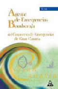 Portada de AGENTE DE EMERGENCIAS/ BOMBERO/A DEL CONSORCIO DE EMERGENCIAS DE GRAN CANARIA. TEST