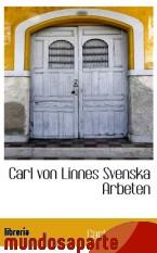 Portada de CARL VON LINNES SVENSKA ARBETEN