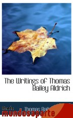 Portada de THE WRITINGS OF THOMAS BAILEY ALDRICH