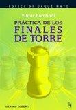 Portada de PRÁCTICA DE LOS FINALES DE TORRE
