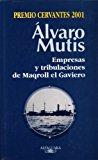 Portada de EMPRESAS Y TRIBULACIONES DE MAQROLL EL GAVIERO