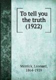 Portada de TO TELL YOU THE TRUTH (1922)