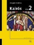 Portada de KAIRÓS. RELIGIÓN CATÓLICA 2 ESO