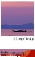 Portada de A STORY OF TO-DAY