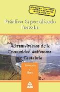 Portada de PRACTICO ESPECIALIZADO FORESTAL DE LA ADMINISTRACION DE LA COMUNIDAD AUTONOMA DE CANTABRIA. TEMARIO