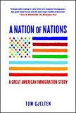 Portada de A NATION OF NATIONS: A GREAT AMERICAN IMMIGRATION STORY