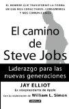 Portada de EL CAMINO DE STEVE JOBS: LIDERAZGO PARA LAS NUEVAS GENERACIONES = THE STEVE JOB'S WAY