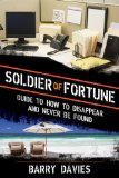 Portada de SOLDIER OF FORTUNE GUIDE TO HOW TO DISAPPEAR AND NEVER BE FOUND