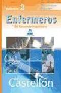 Portada de ENFERMEROS DEL CONSORCIO HOSPITALARIO DE CASTELLON. TEMARIO PARTEESPECIFICA. VOLUMEN II