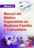 Portada de MANUAL DEL MEDICO ESPECIALISTA EN MEDICINA FAMILIAR Y COMUNITARIA. MODULO II
