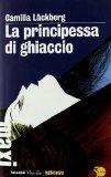 Portada de LA PRINCIPESSA DI GHIACCIO (TASCABILI MAXI. GIALLOSVEZIA)