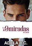 Portada de LAS #9MIRADAS DE DAVID: CAERÁS EN SU MIRADA, YA NO HAY VUELTA ATRÁS (TRILOGÍA #11 #9 #7 Nº 2)