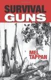Portada de SURVIVAL GUNS BY TAPPAN, MEL (2009) PAPERBACK