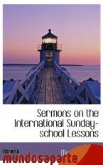 Portada de SERMONS ON THE INTERNATIONAL SUNDAY-SCHOOL LESSONS