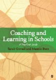 Portada de COACHING AND LEARNING IN SCHOOLS: A PRACTICAL GUIDE. SARAH GORNALL, MANNIE BURN
